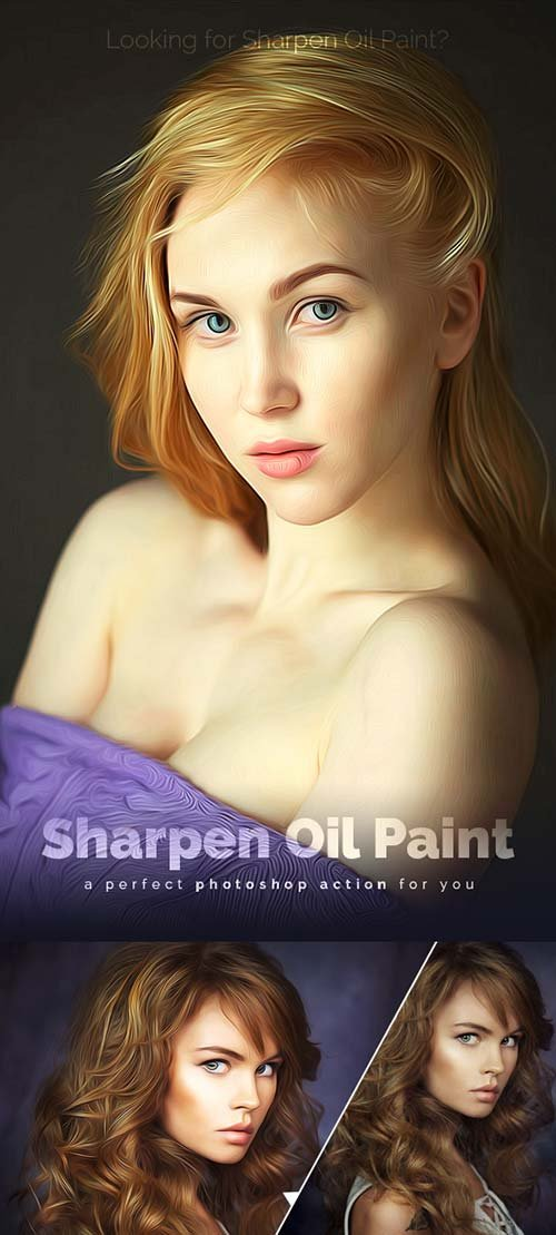 GraphicRiver Sharpen Oil Paint Action